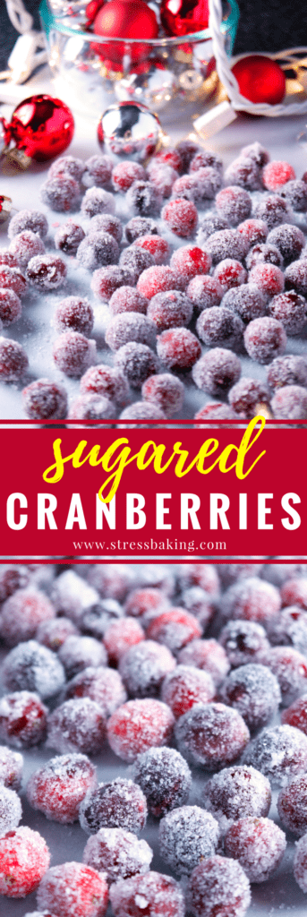 Sugared Cranberries: Tart cranberries rolled in sugar make for a simple, 2-ingredient, no-bake snack for the holidays! It's also perfect as a garnish for all your holiday treats. | stressbaking.com