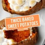 Twice Baked Sweet Potatoes | Stress Baking
