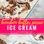 Bourbon Butter Pecan Ice Cream: Light, soft vanilla ice cream with a hint of bourbon flavor and loaded with buttery sweet roasted pecans. | stressbaking.com #icecream #boozydessert #boozy #butterpecan