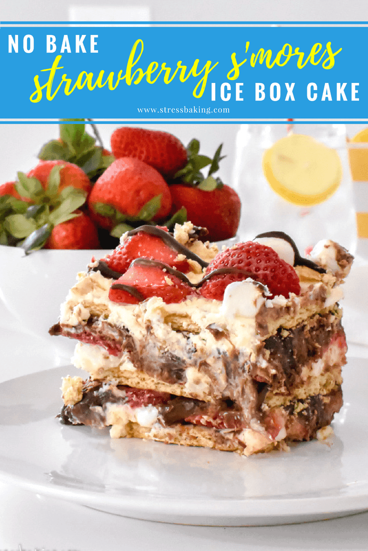 No Bake Strawberry S'mores Icebox Cake: Easy to make no bake cake with three layers of whipped cream, marshmallows and Fluff, graham crackers, sweet strawberries, and rich chocolate ganache. Perfect to make ahead for a summer party - and you can even swap homemade whipped cream for Cool Whip to make it even quicker!   stressbaking.com @stressbaking #stressbaking #iceboxcake #nobake #summer #smores #strawberries #easy #easydessert #easyrecipe