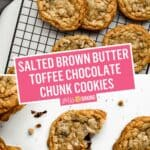Salted Brown Butter Toffee Chocolate Chunk Cookies | Stress Baking