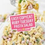 Easy Copycat Ruby Tuesday Pasta Salad | Stress Baking