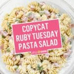 Copycat Ruby Tuesday Pasta Salad | Stress Baking