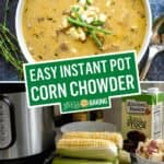 East Instant Pot Corn Chowder | Stress Baking
