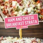 Ham and Cheese Breakfast Strata | Stress Baking