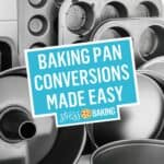 Baking Pan Conversions Made Easy | Stress Baking