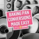 Baking Pan Conversions Made Easy | Stress Baking