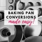 Baking Pan Conversions Made Easy