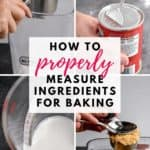 How to Properly Measure Ingredients for Baking