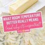 What Room Temperature Butter Means | Stress Baking