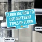 Flour 101: How to Use Different Types of Flour | Stress Baking