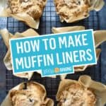 Homemade Muffin Liners | Stress Baking