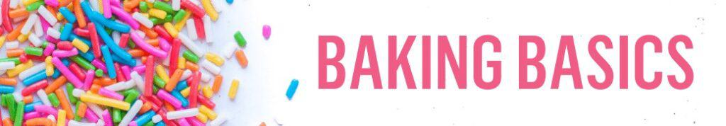 Baking Basics banner with colorful sprinkles