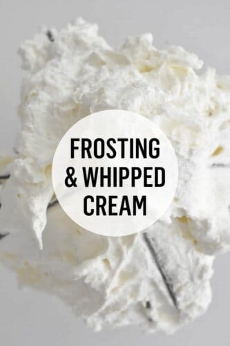 Frosting & Whipped Cream