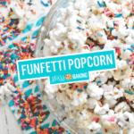 Funfetti Popcorn | Stress Baking
