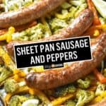 Sheet Pan Sausage and Peppers Dinner | Stress Baking