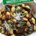 Pan Fried Gnocchi and Brussels Sprouts