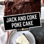 Jack and Coke Poke Cake | Stress Baking
